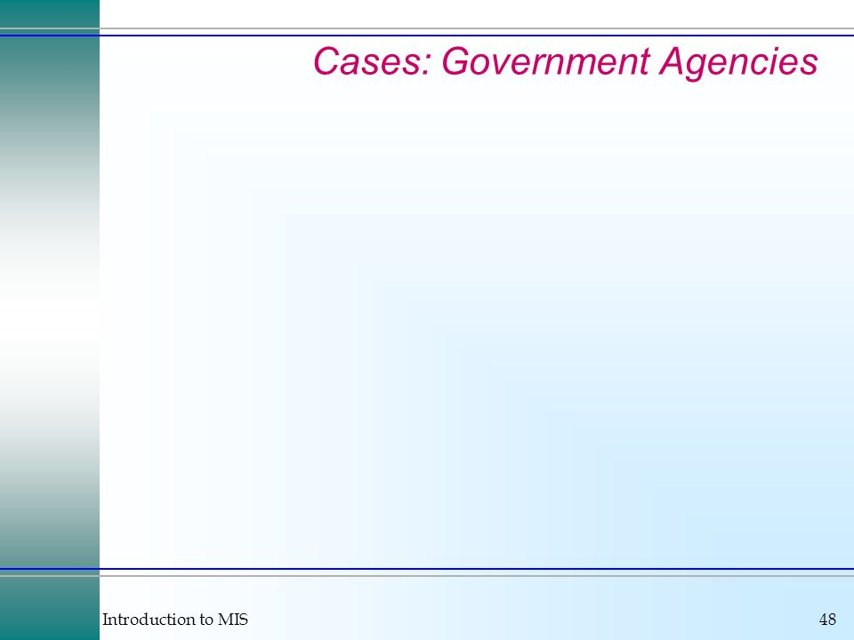 Cases: Government Agencies