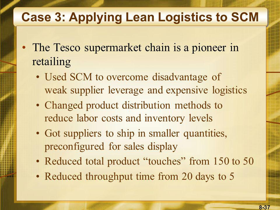 Case 3: Applying Lean Logistics to SCM