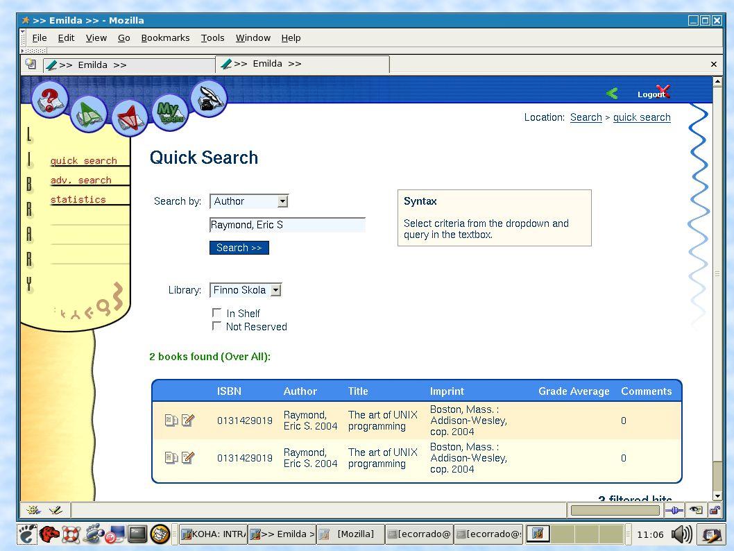 Here is a screen shot of the Emilda OPAC.