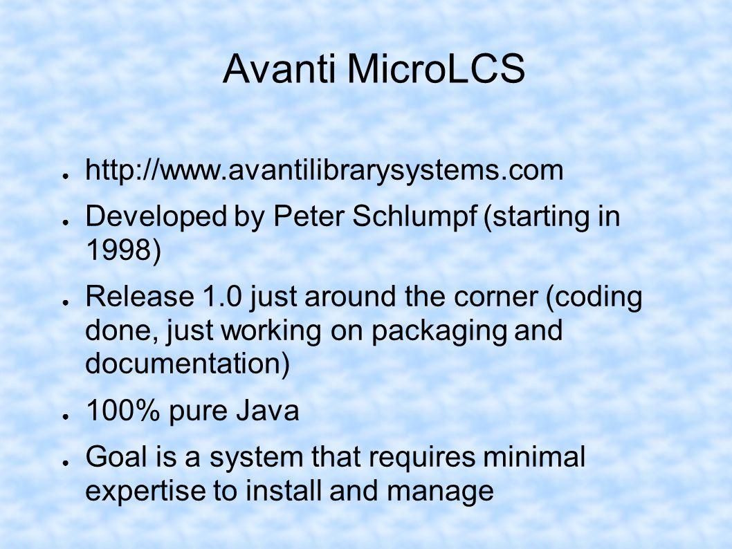 Avanti MicroLCS http://www.avantilibrarysystems.com