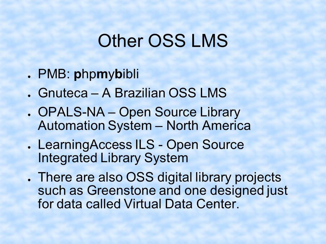 Other OSS LMS PMB: phpmybibli Gnuteca – A Brazilian OSS LMS