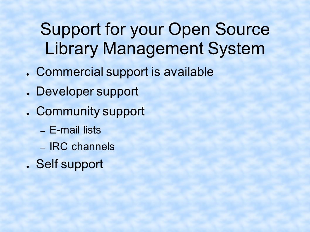 Support for your Open Source Library Management System
