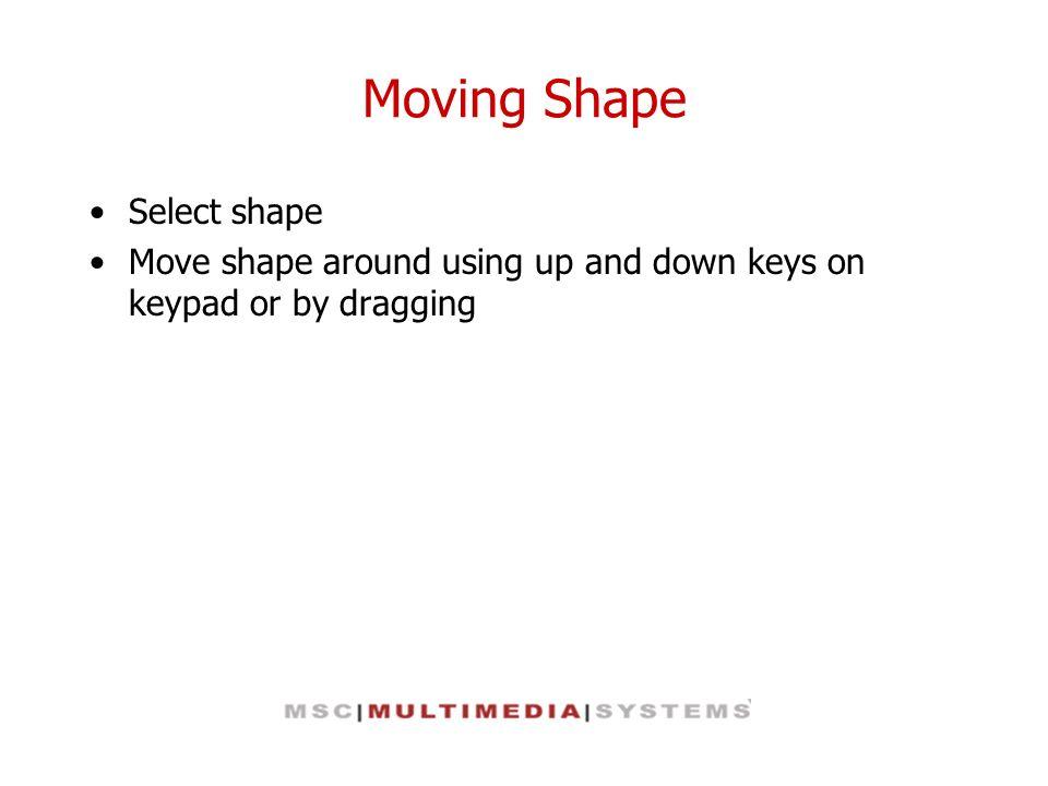 Moving Shape Select shape