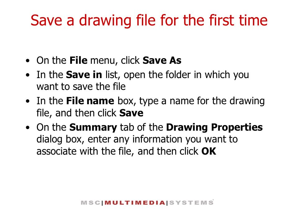 Save a drawing file for the first time