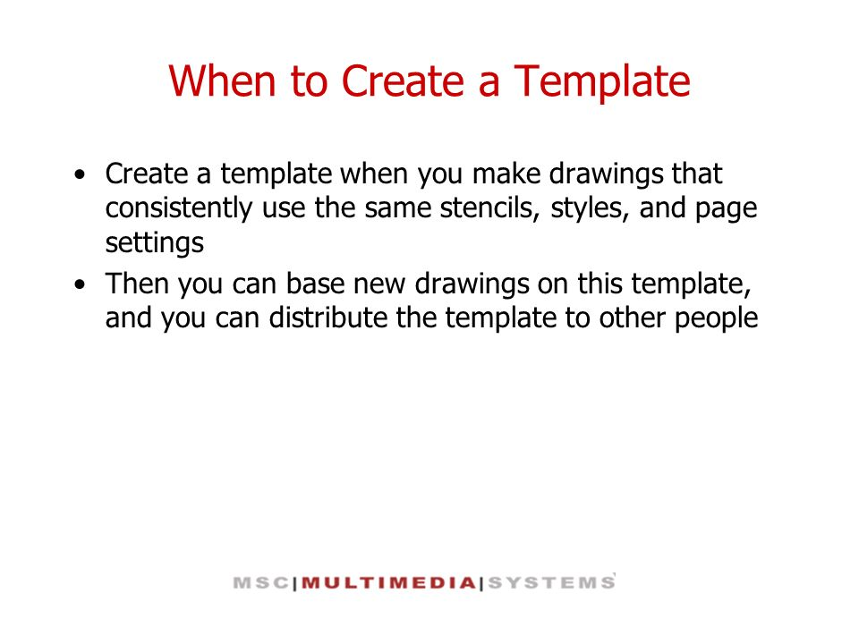 When to Create a Template