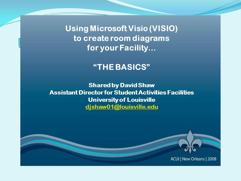 Using Microsoft Visio (VISIO)