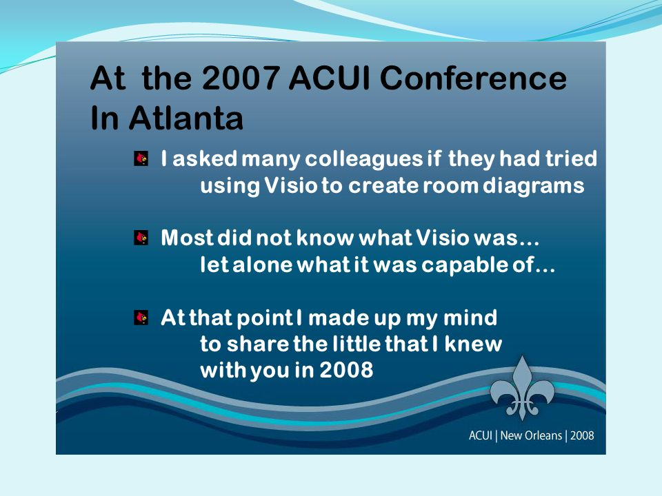 At the 2007 ACUI Conference In Atlanta