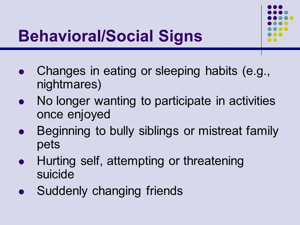 Behavioral/Social Signs