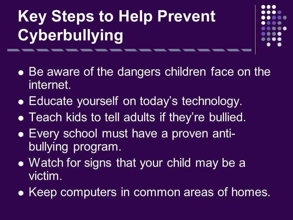 Key Steps to Help Prevent Cyberbullying