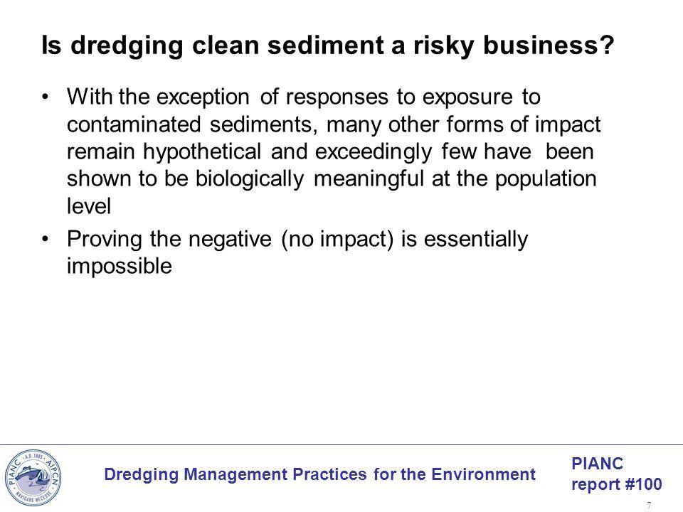 Is dredging clean sediment a risky business