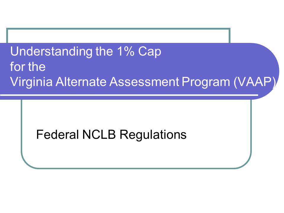 Federal NCLB Regulations