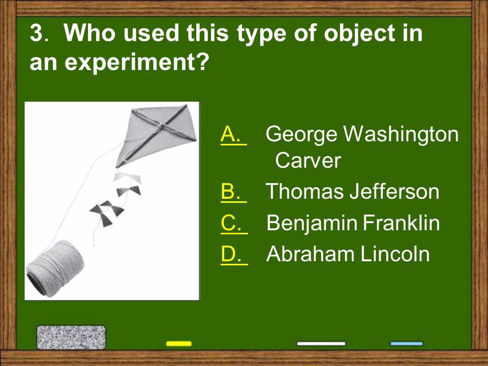 3. Who used this type of object in an experiment