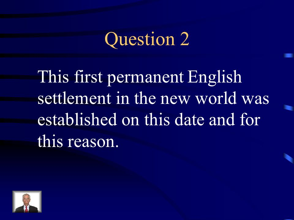 Question 2 This first permanent English