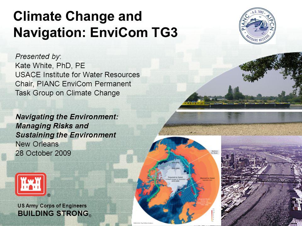 Climate Change and Navigation: EnviCom TG3