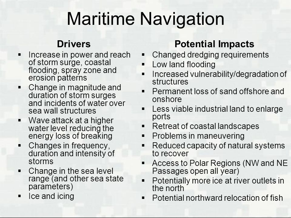 Maritime Navigation Drivers Potential Impacts