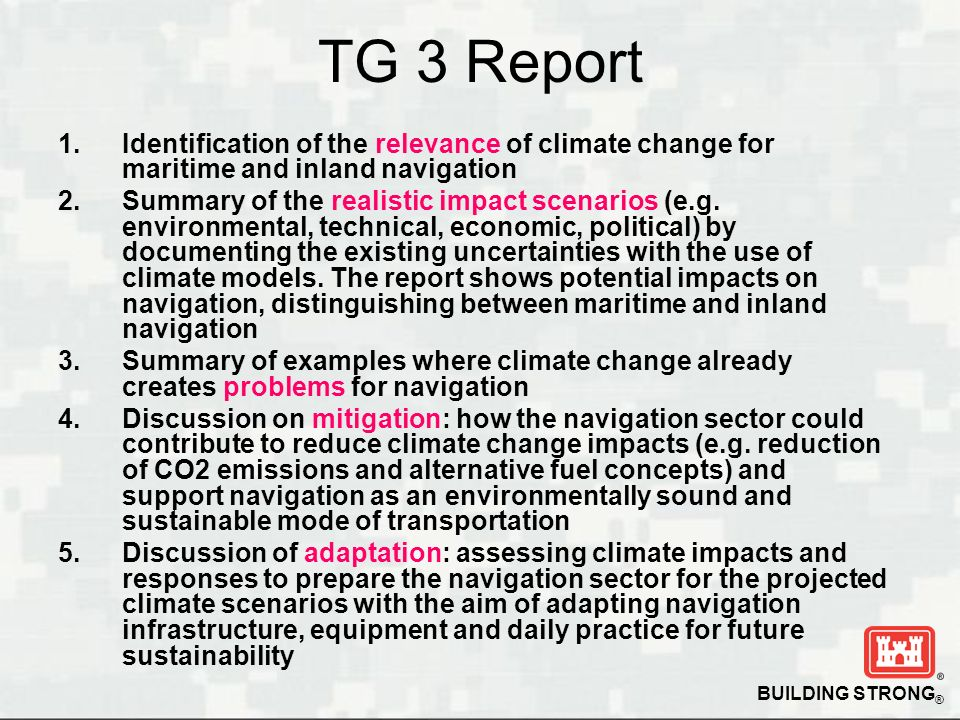 TG 3 Report Identification of the relevance of climate change for maritime and inland navigation.
