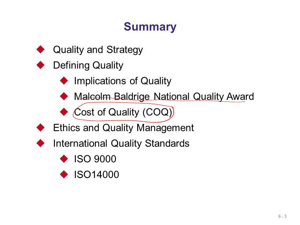 Summary Quality and Strategy Defining Quality Implications of Quality
