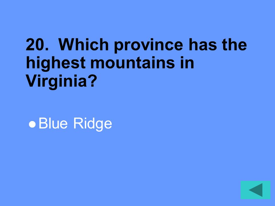 20. Which province has the highest mountains in Virginia