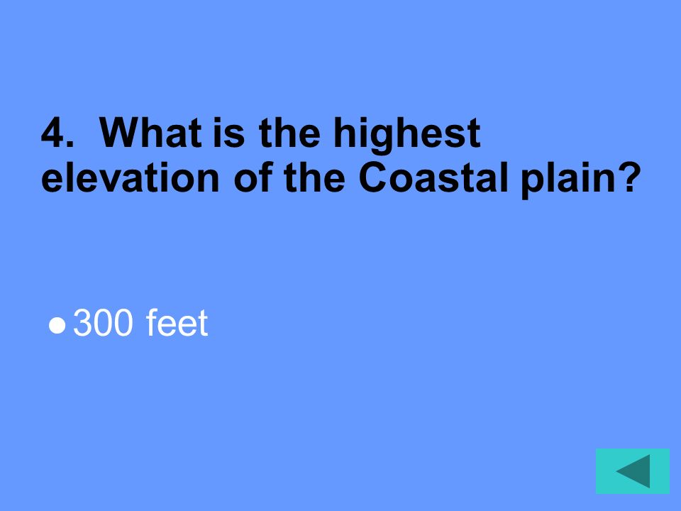 4. What is the highest elevation of the Coastal plain