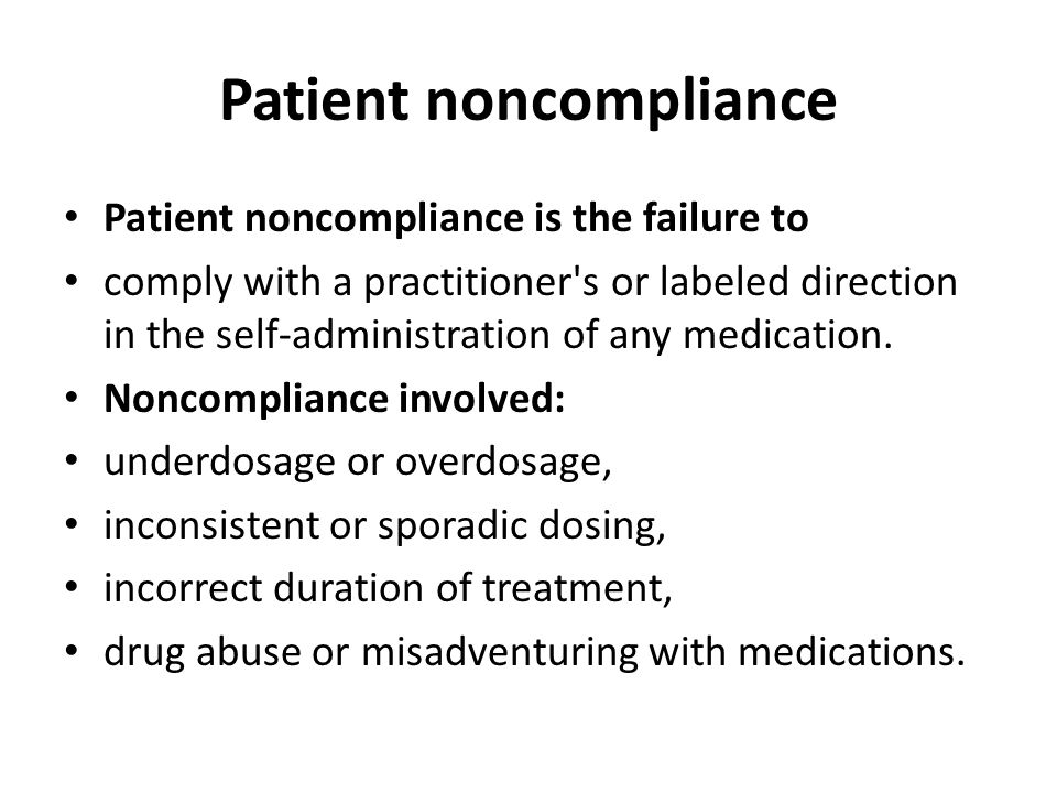 patient noncompliance with treatment ethics Patient refusal to follow a treatment regimen also affects the nation's healthcare system the cost of patient noncompliance  noncompliant patients - medscape.