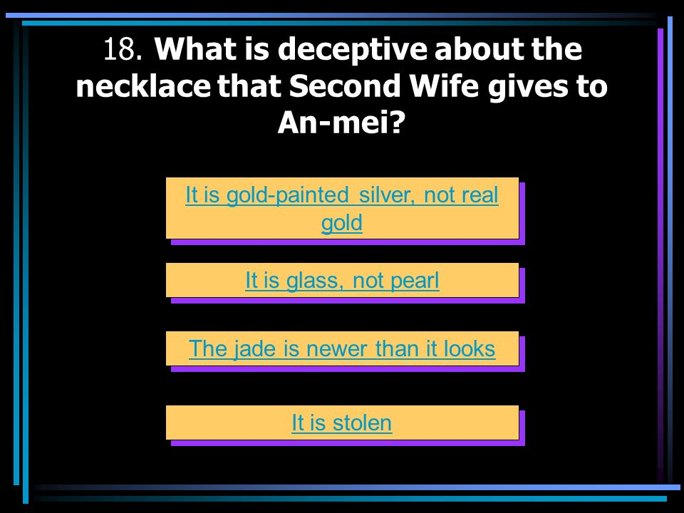 18. What is deceptive about the necklace that Second Wife gives to An-mei