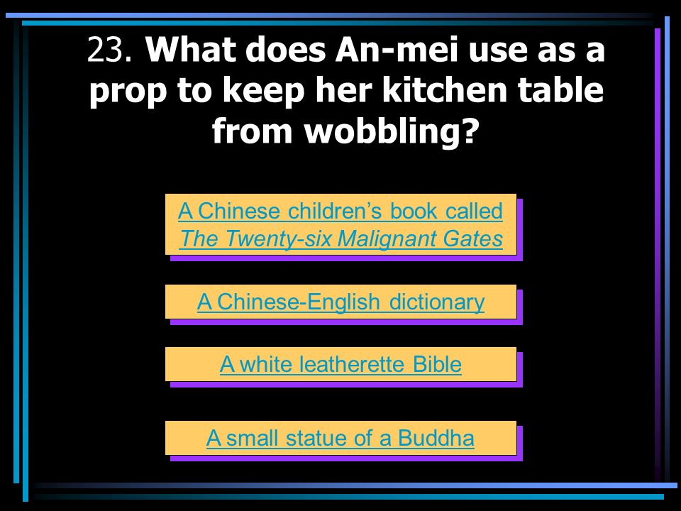 23. What does An-mei use as a prop to keep her kitchen table from wobbling