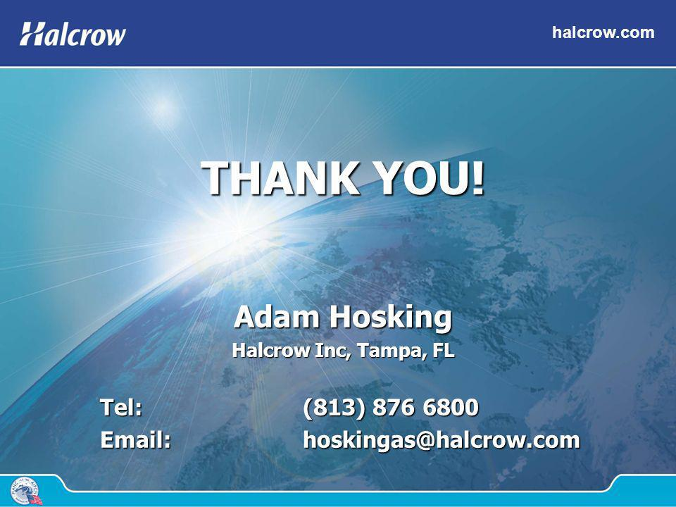 THANK YOU! Adam Hosking Tel: (813) 876 6800