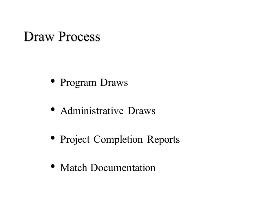 Draw Process Program Draws Administrative Draws