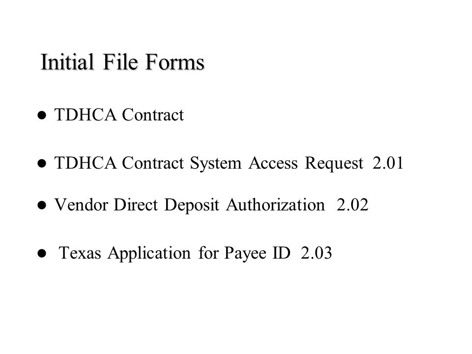Initial File Forms TDHCA Contract