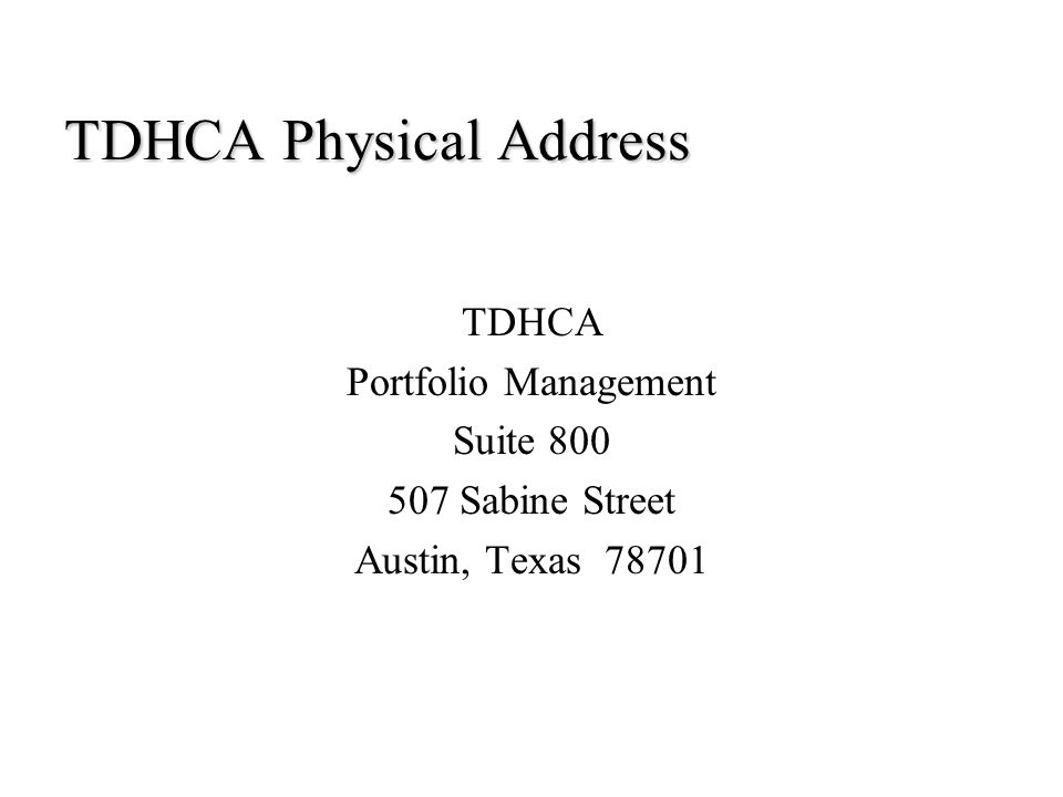TDHCA Physical Address