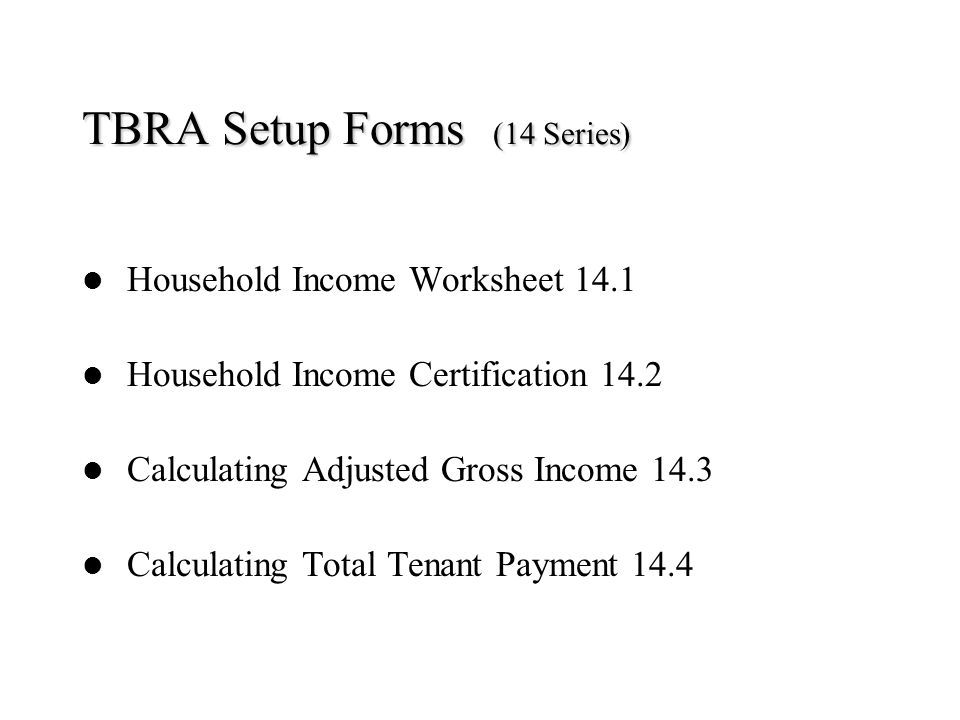 TBRA Setup Forms (14 Series)