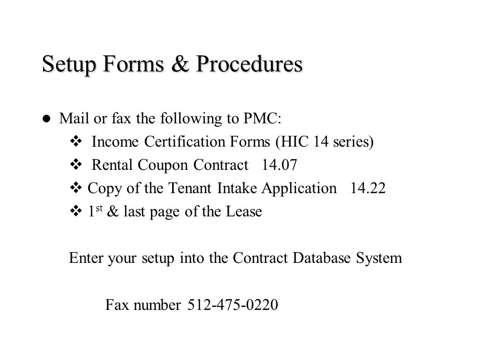Setup Forms & Procedures