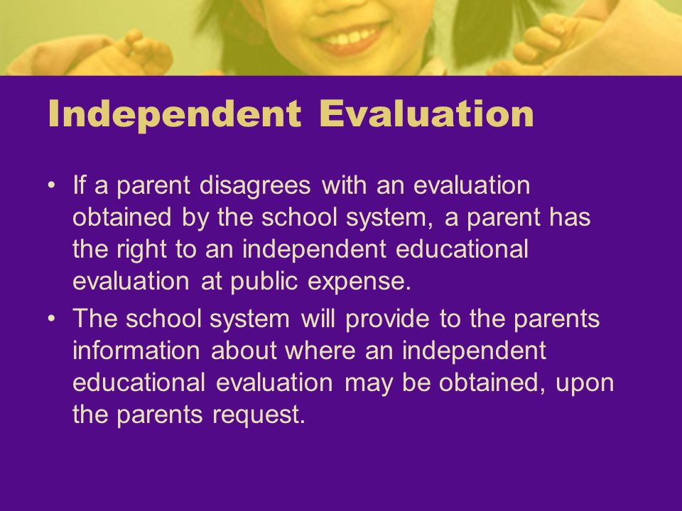 Independent Evaluation