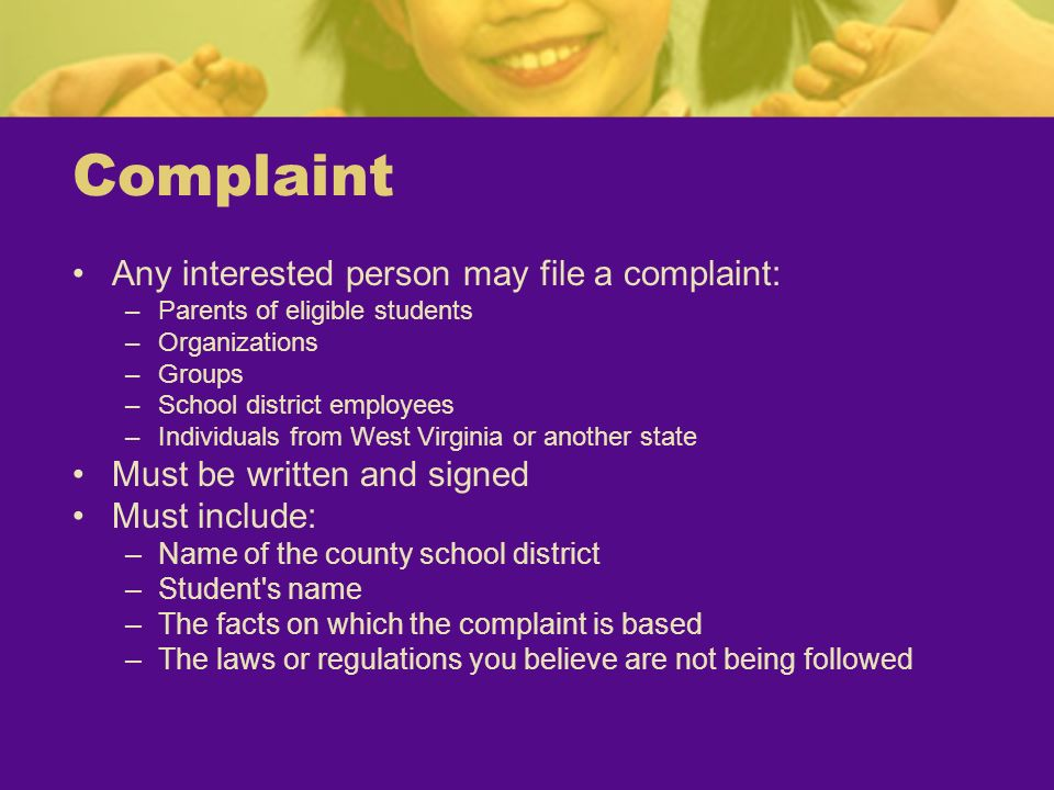 Complaint Any interested person may file a complaint: