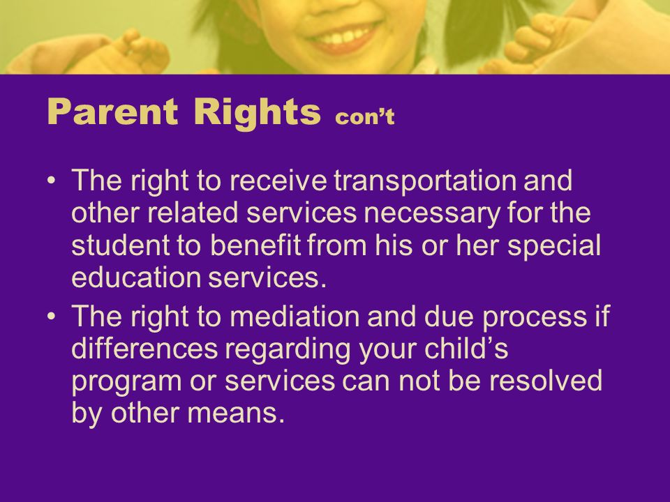 Parent Rights con't