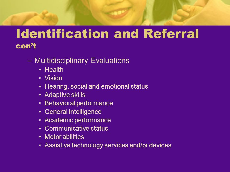 Identification and Referral con't