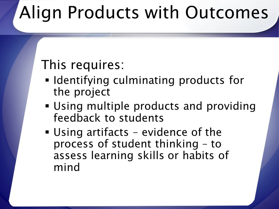 Align Products with Outcomes