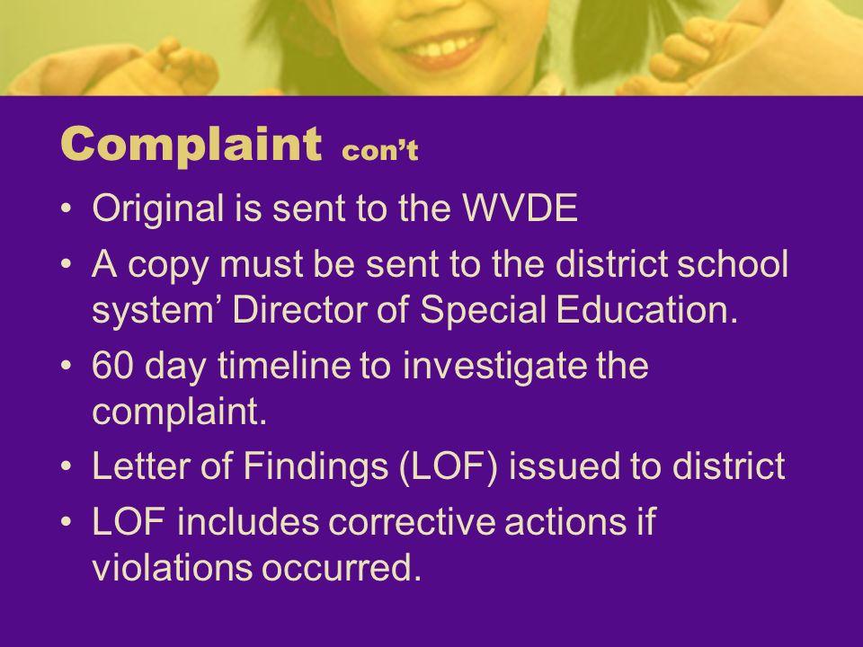 Complaint con't Original is sent to the WVDE