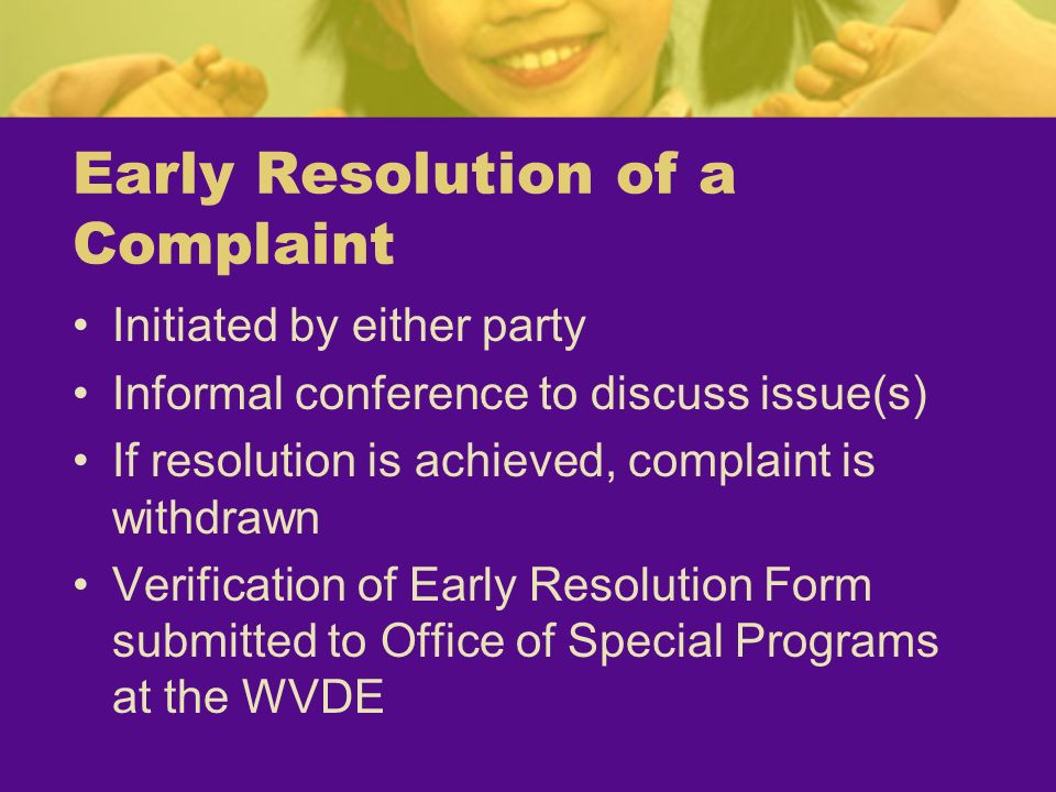 Early Resolution of a Complaint