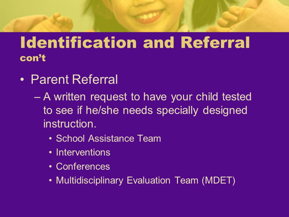 Identification and Referral con't