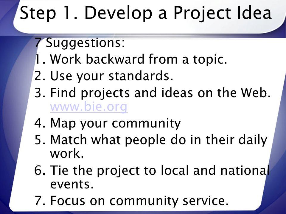 Step 1. Develop a Project Idea
