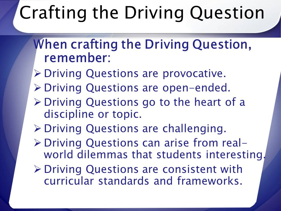 Crafting the Driving Question