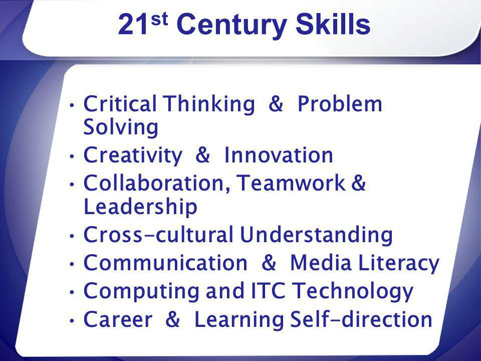 21st Century Skills Critical Thinking & Problem Solving