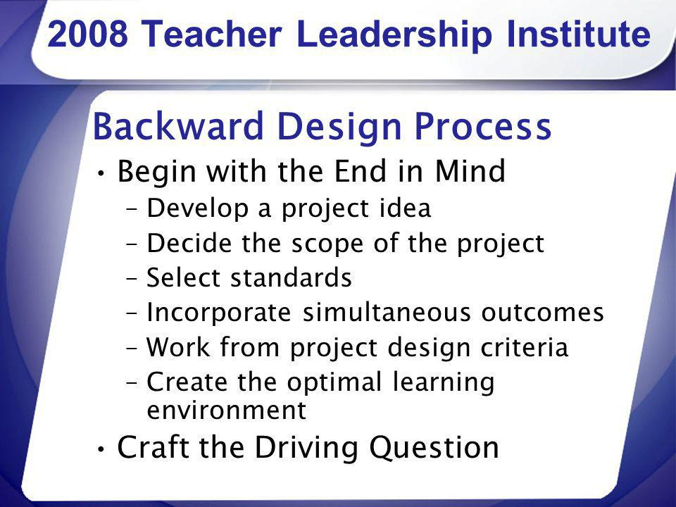 2008 Teacher Leadership Institute
