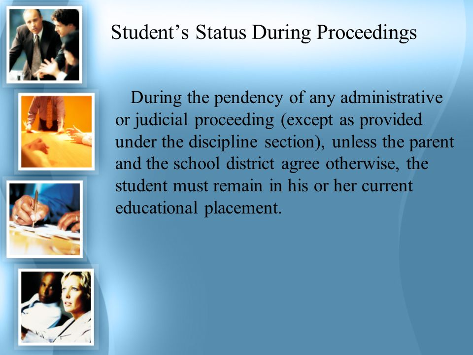 Student's Status During Proceedings