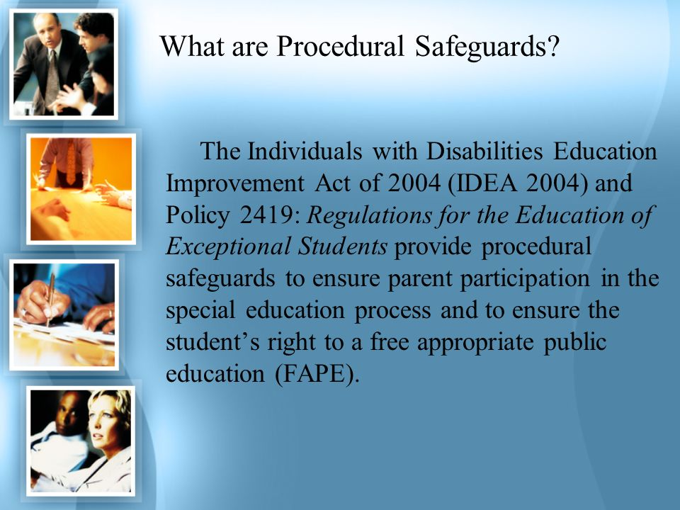 What are Procedural Safeguards