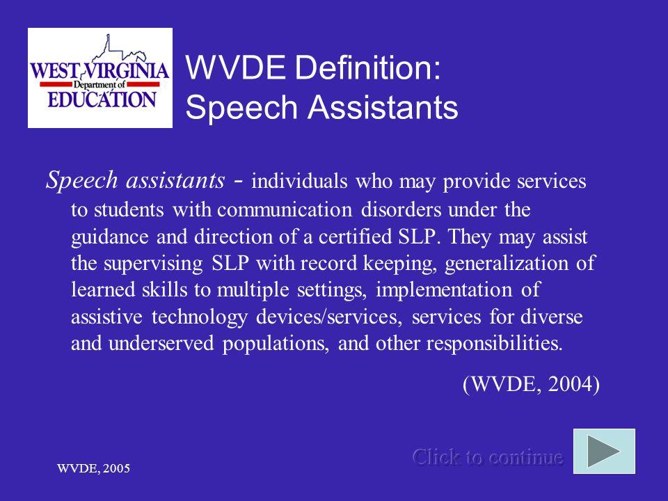 WVDE Definition: Speech Assistants
