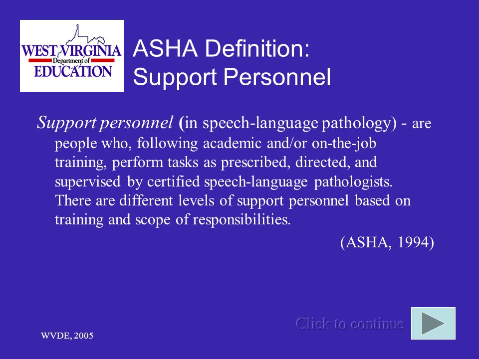 ASHA Definition: Support Personnel