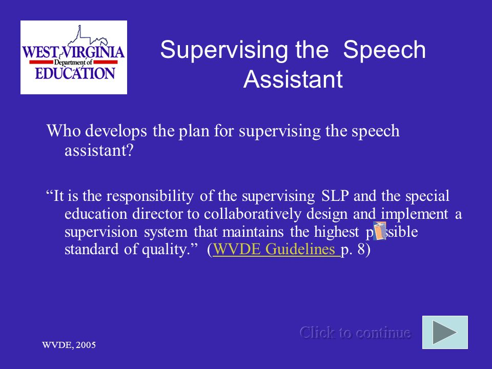 Supervising the Speech Assistant