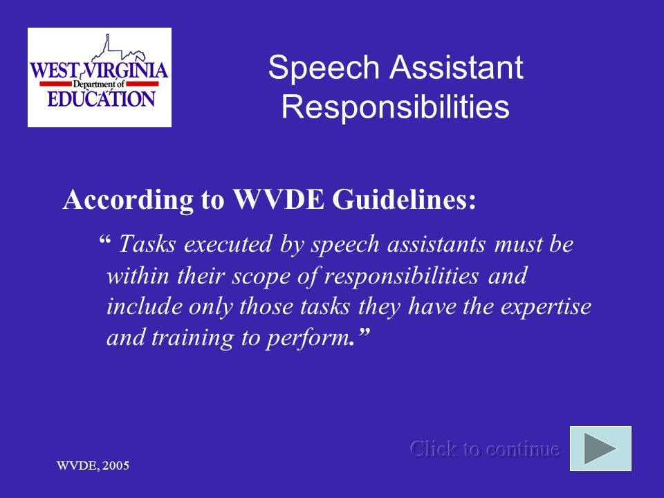 Speech Assistant Responsibilities